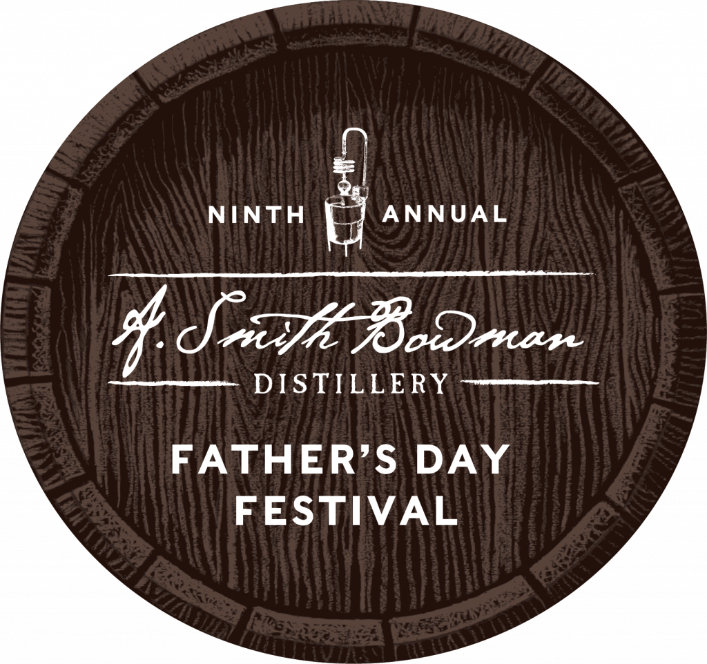 Father's Day Festival 2020 | A. Smith Bowman Distillery