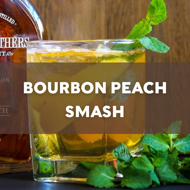 Bourbon Peach Smash | Cocktail | A. Smith Bowman Distillery