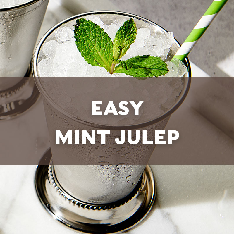 Easy Mint Julep | Cocktail | A. Smith Bowman Distillery