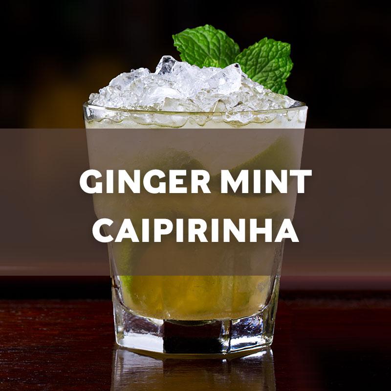 Ginger Mint Caipirinha Cocktail Recipe